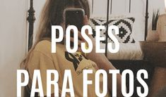 50 Poses Para Tus Fotos – Auflorie Foto Instagram, Instagram Story, Tumblr Photography, Portrait Photography, Cute Poses For Pictures, Selfie Poses, Foto Pose, Diy Photo, Ideas Para