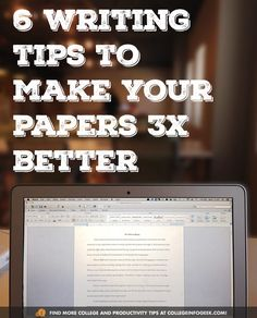 6 Writing Tips To Make Your Papers 300% Better