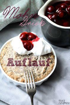 Süße Sonntagsgrüße: Mohn Grieß Auflauf mit zimtigen Kirschen & Saaaahne ( foodsandeverything)