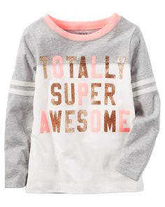 Give her this girls' Carter's glitter graphic tee that expresses just who she is: totally super awesome! Little Girl Fashion, Kids Fashion, Fashion Women, Carter Kids, Athletic Girls, Pretty Baby, Toddler Girl Outfits, Cool Tees, Shirts For Girls