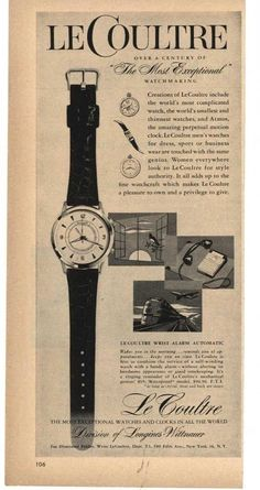 1957 LeCoultre Wrist Alarm Automatic Watch Vintage Magazine Print Ad.  #lecoultre #alarm #jaeger #vintage #classic #watch #watches #ads #advertisements #stawc Nice Watches, Old Watches, Vintage Watches, Watches For Men, Vintage Advertisements, Vintage Ads, Vintage Posters, Watch Drawing, Art Deco Watch