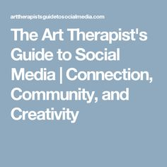 The official book site for The Art Therapist's Guide to Social Media written by Gretchen M. Creative Arts Therapy, Therapy Ideas, Social Work, Social Media, Writing Therapy, Book Sites, Sound Healing, Social Services, Music Therapy