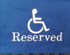 reserve seating for the handicapped with handicap logo pew sash Pantone Color, Pew Markers, Reserved Seating, Reserved Signs, Embroidery Fonts, Your Message, Funeral, Messages