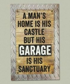 Look at this 'Garage Sanctuary' Wall Sign on today! Diy Signs, Funny Signs, Shop Signs, Wall Signs, Carved Wood Signs, Wooden Signs, Man Cave Shed, Airplane Decor, Woodworking Quotes