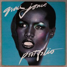 "GRACE JONES ""PORTFOLIO"" (1976) Album graphics conceived, designed and painted by Richard Bernstein. Photography by Antonio Lopez and Francis Ing."