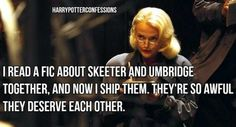 I read a fic about Skeeter and Umbridge together and now I ship...