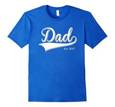 Men's Dad Est. 2017 T Shirt Fathers Day Gift for New Daddy gift