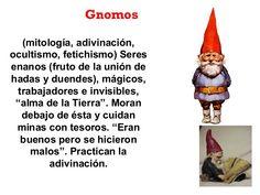 (mitología, adivinación, ocultismo, fetichismo) Seres enanos (fruto de la unión de hadas y duendes), mágicos, trabajadores...
