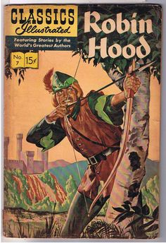 Robin Hood HRN 129 - New Cover Art Gilberton Comic Book Classic Comics/Classics Illustrated 7 M Old Comic Books, Vintage Comic Books, Vintage Comics, Book Cover Art, Comic Book Covers, Caricature, Ghibli, Hood Books, Comics For Sale