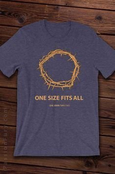 "https://passionfury.com/products/crown-of-thorns-christian-tshirt  Check out this truly original Christian-themed Tee that reads ""ONE SIZE FITS ALL"", with the scripture reference from 1 John 2:2. This design uses a play on words, being that the death and resurrection of Jesus was for the whole earth - and that the term ""one size fits all"" is clothing terminology!      Scripture Reference: 1 John 2:2 - He is the propitiation for our sins, and not for ours only but also for the sins of the…"