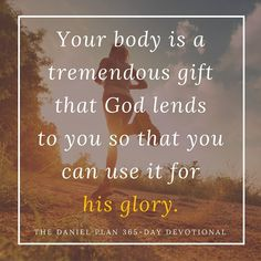 """""""You are not your own; you were bought at a price. Therefore, honor God with your bodies."""" -1 Corinthians 6:19-20"""