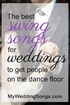 wedding songs 50 Best Swing Songs for Weddings, 2019 Popular Wedding Songs, First Dance Wedding Songs, Wedding Song List, Wedding Playlist, Swing Dance Songs, Swing Song, Swing Dancing, Wedding Swing, Wedding Dj