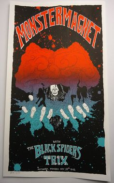 Dave Wyndorf's got mushroom clouds in his hands, baby! This is a 2 colors hand printed limited edition silkscreen for Monster Magnet performing the entire classic album Dopes to Infinity at Trix, november 28th, 2011 - VERY LOW ON STOCK