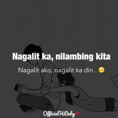Tagalog Qoutes, Tagalog Quotes Hugot Funny, Pinoy Quotes, Pick Up Lines Tagalog, Patama Quotes, Broken Relationships, Different Quotes, Eccentric, Life Inspiration
