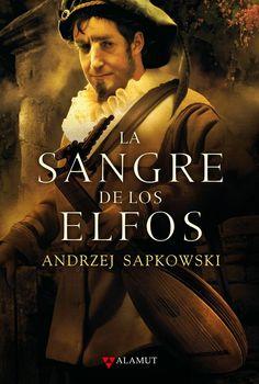 La Sangre de los Elfos | El Brujo Geralt de Rivia #3 Disponible en http://eliethj.blogspot.com/2015/01/andrzej-sapkowsk-saga-el-brujo.html