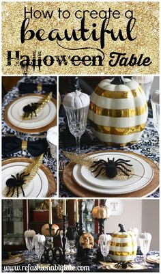 How to create a beautiful Halloween tablescape! Glam it up! - www.refashionablylate.com