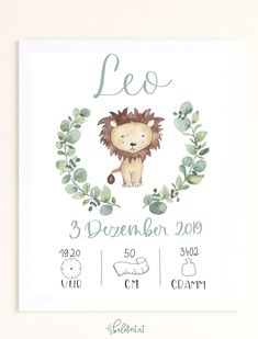 "Birth picture ""Leo lion"" - Are you looking for a present for a christening or for birth? Baby Prints, Nursery Prints, Nursery Wall Art, Andy Warhol Werke, Art Minecraft, Birth Pictures, Baby Posters, Baby Scrapbook, Baby Cards"