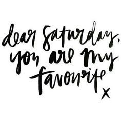 happy saturday quotes and messages Happy Saturday Quotes, Saturday Humor, Good Morning Saturday, Hello Saturday, Weekend Quotes, Hello Weekend, Weekend Vibes, Relaxation Pour Dormir, You Are My Favorite