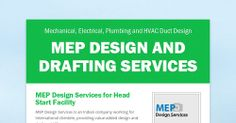 MEP Design services, services include mechanical, electrical, plumbing and HVAC .