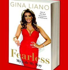 "Gina Liano's New Book ""Fearless: My Life My Way"" Is Now Available For Pre-Order!"