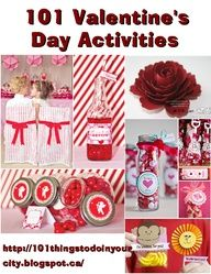 101 Valentines Day Activities - lots of games, activities and crafts for kids