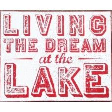 Living the Dream at the Lake - 16x19 - (#1611)