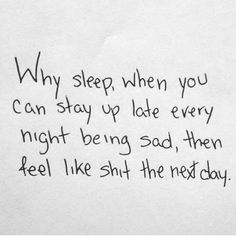 This is basically what I do every day. I sleep in until 11:30 then feel tired all day long. ~Taykenn