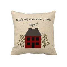 This Funny Not Home Sweet Home Pillow by MousefxArt.Com features my mouse drawn Country Primitive art. Perfect for your Primitive Country Decor! #home #funny #pillow #homesweethome #primitive #country