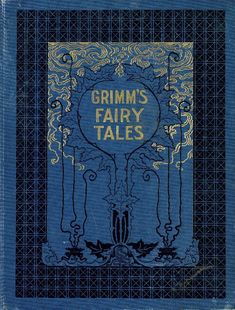 Grimm's Fairy Tales 1897 Illustrated by Walter Crane and E H Wehnert