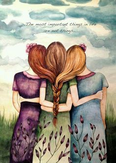 """""""Three Sisters Best Friends"""" by Claudia Tremblay Sisters Art, Three Sisters, Soul Sisters, Sisters Drawing, Three Daughters, Sisters Forever, Friends Forever, Sister Love, To My Daughter"""