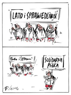 Sawka na dziś: Lato i Sprawiedliwość    Rysunkowy komentarz Henryka Sawki.