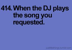 """just little things 414. """"hey mr. DJ. keep playin that song for me"""" <3"""