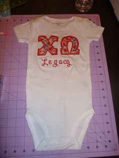 Chi Omega Legacy onesie. So cute. This is for my future daughter! ;)