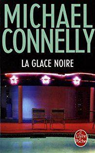 La Glace noire - Michael Connelly