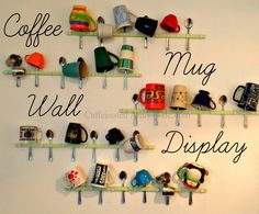 Coffee Mug Storage and Reveal – My Mug Wall!