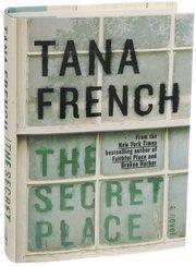 Tana French's 'The Secret Place' Involves a Girls' School - NYTimes.com