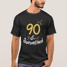 90 And Quarantined 90Th Birthday Queen Gift T-Shirt Surprise Birthday Gifts, 90th Birthday, Tshirt Colors, Fitness Models, Queen, Casual, Mens Tops, T Shirt, How To Wear