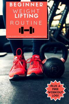Beginner's Weight Lifting Program - Everyday Wellness