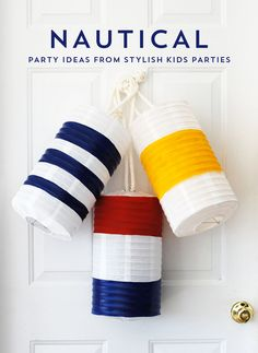 nautical party ideas from Kelly Lyden's book, Stylish Kids' Parties
