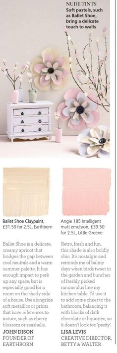 """Two beautiful """"Ballet Shoes"""" paint colors for a warm and romantic Spring inspired interior. Paint 1 - Ballet Shoes Claypaint by Earthborn A delicate and creamy apricot that bridges the gap between neutrals and warm summer palettes. Great for a room on the shady side of a house. Looks great next to metallics or prints…"""