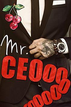 Mr. CEOooooooo by Olivia T. Turner https://www.amazon.com/dp/B076YLFXDF/ref=cm_sw_r_pi_dp_U_x_dx8vAb3VRKAJ9