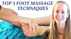 Best Foot Massage Therapy Techniques, How to Massage Feet For Beginners