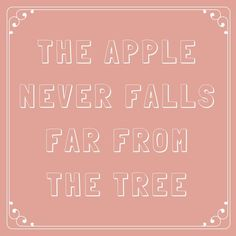 The Apple Never Falls Far from the Tree - 63 Sayings You Learned From Your Southern Grandma - Southernliving. Whether it's attitude or style, we get it from our mamas (and grandmamas). Southern Words, Southern Sayings, Southern Pride, Southern Charm, Southern Style, Southern Ladies, Simply Southern, Southern Living, Old Time Sayings