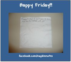 Napkin Note: Happy Friday!   Pack. Write. Connect.   #inspire