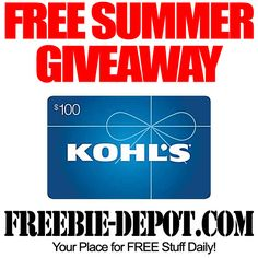 FREE Summer Giveaway – $100 Kohl's Gift Card - FINAL DAY to enter - 8/14/13