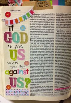 Happy Wednesday! Boy, we are half way through the week already! This is a simple entry, in Romans 8: If God is for us, Who can be against ...