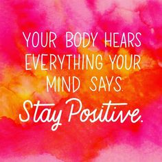 """""""Stay positive!! ❤ #positivity #goodvibes #positivevibes #positivethinking #quote #life #love #mind…"""""""