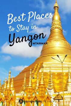 Looking for where to stay in Yangon? Check out our list of hostel and hotel recommendations when in Myanmar