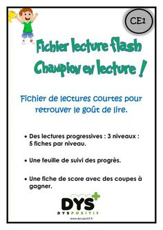Lecture flash CE1 Dyslexia Activities, Listen And Speak, Reading Games, Cycle 3, Teaching French, Lectures, Primary School, Comprehension, Kids Learning