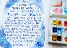 """When I consider your heavens 8"""" x 10"""" Original Watercolor Painting"""